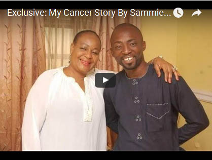 VIDEO | Exclusive: My Cancer Story By Sammie Peters (Sir Shina Peters' Wife)